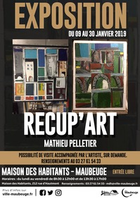 Exposition Recup'art Mathieu Pelletier
